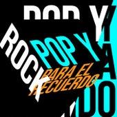 Pop y Rock Para El Recuerdo de Various Artists