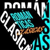Románticas Clásicas. de Various Artists