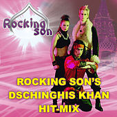 Rocking Son's Dschinghis Khan Hit-Mix by Rocking Son