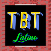 TBT Latino de Various Artists