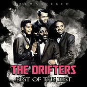 Best of the Best (Remastered) by The Drifters