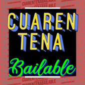 Cuarentena Bailable de Various Artists