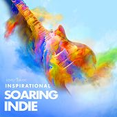 Inspirational Soaring Indie by Lovely Music Library