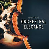 Orchestral Elegance by Lovely Music Library