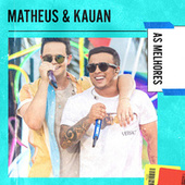 Matheus & Kauan As Melhores by Matheus & Kauan