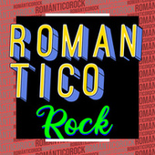 Romántico Rock by Various Artists