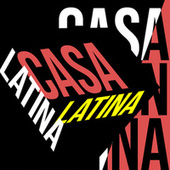Casa Latina de Various Artists