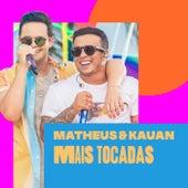 Matheus & Kauan Mais Tocadas by Matheus & Kauan