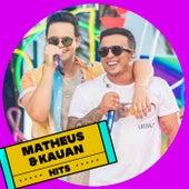 Matheus & Kauan Hits by Matheus & Kauan