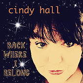 Back Where I Belong by Cindy Hall