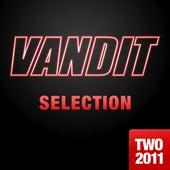 VANDIT Selection 2011, Vol. 2 von Various Artists