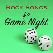 Rock Songs for Game Night de Various Artists