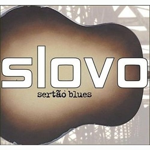 Sertao Blues by Slovo