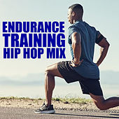 Endurance Training Hip Hop Mix von Various Artists