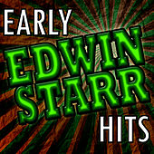 Early Edwin Starr Hits by Edwin Starr