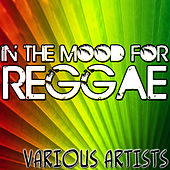 In The Mood For Reggae by Various Artists