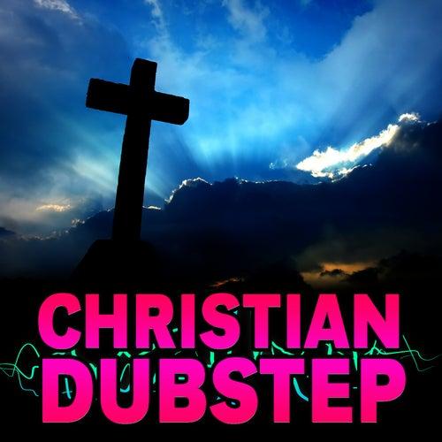 Christian Dubstep by Dubstep