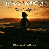 Kyumba (That's Life!) von Glenn Andrew Smith