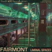 Liminal Spaces by Fairmont
