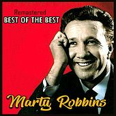 Best of the Best (Remastered) by Marty Robbins