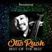 Best of the Best (Remastered) von Otis Rush