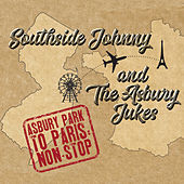 Asbury Park to Paris: Non-Stop by Southside Johnny