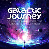 Galactic Journey with Electronic Psybient Music de Various Artists