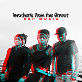 Brothers from the Street – Rap Music di Various Artists