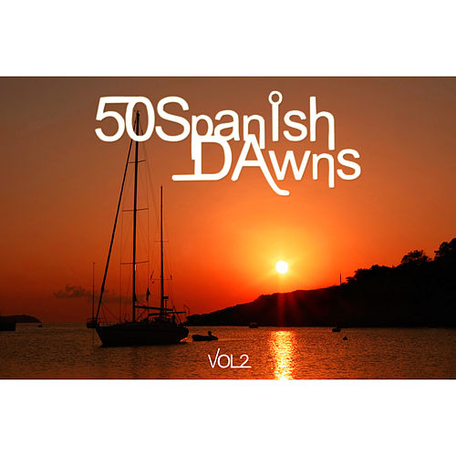 50 Spanish Dawns Vol.2 by Various Artists