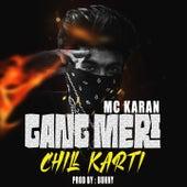 Gang Meri Chill Karti de MC Karan