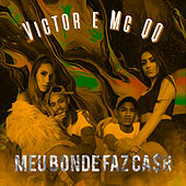 Meu bonde faz cash (feat. MC QQ) de Victor