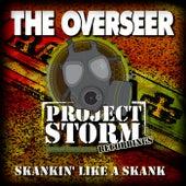 Skankin' Like a Skank by Overseer