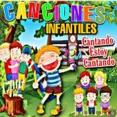 Cantando Estoy Cantando by Canciones Infantiles, Canciones Infantiles De Niños, Canciones Infantiles En Español