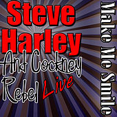 Make Me Smile: Steve Harley Live by Steve Harley