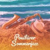 Positiver Sommerjazz (Instrumentale Klavierhintergrundmusik) by Jazz Musik Akademie
