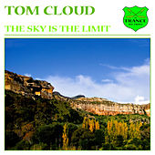 The Sky Is the Limit von Tom Cloud