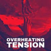 Overheating Tension von ili