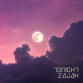 Tonight by Zajah
