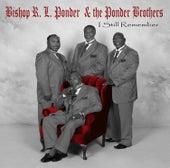 I Still Remember by Bishop R.L. Ponder