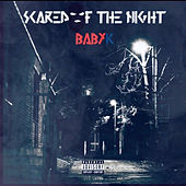 Scared Of The Night di Baby K