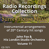 John Fox & His London Studio Orchestra, Volume Eleven by John Fox