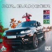 Mr. Banger by Ice