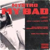 My Bad de Mystro