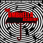 The Umbrella Academy - The Apocalyptic Fantasy de Various Artists