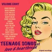 Teenage Songs of Love & Heartbreak, Volume 8 di Various Artists