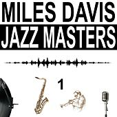 Jazz Masters, Vol. 1 by Miles Davis