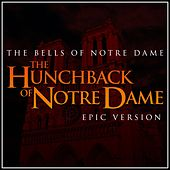The Bells of Notre Dame (From