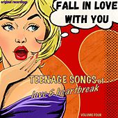 Teenage Songs of Love & Heartbreak, Volume 4 von Various Artists