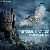 Fantasy Movies That Made Us, Volume 1 van Various Artists