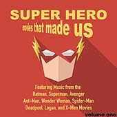 Superhero Movies That Made Us, Volume 1 by Movie Sounds Unlimited
